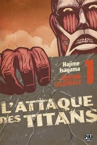 Hajime Isayama - L'Attaque des Titans Edition Colossale T01.