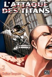 Hajime Isayama - L'Attaque des Titans T02.
