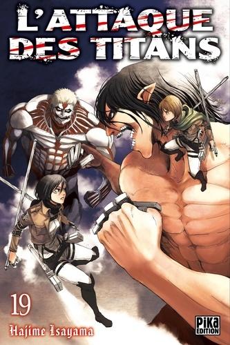 L'Attaque des Titans T19 - Hajime Isayama - 9782811632106 - 4,49 €