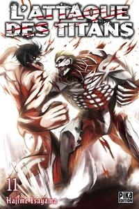 Hajime Isayama - L'attaque des titans Tome 11 : .