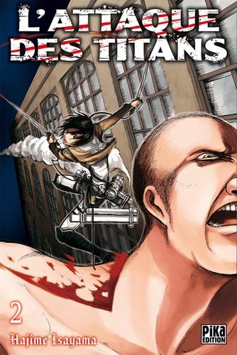 L'attaque des titans Tome 2