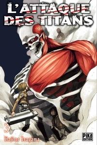 Hajime Isayama - L'attaque des titans Tome 3 : .