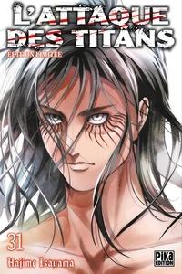 Hajime Isayama - L'attaque des titans Tome 31 : Avec une jaquette réversible et un écusson thermocollant du Bataillon d'exploration !.