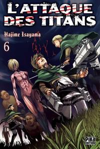 Hajime Isayama - L'attaque des titans Tome 6 : .