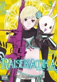 Lire des livres en ligne et télécharger gratuitement Raisekamika Tome 3 in French  9782413026846 par Hajime Segawa