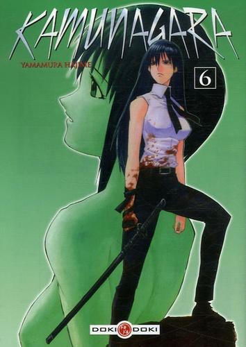 Hajime Yamamura - Kamunagara Tome 6 : .