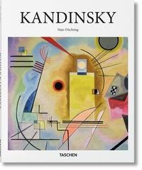 Hajo Düchting - Vassili Kandinsky 1866-1944 - Révolution de la peinture.