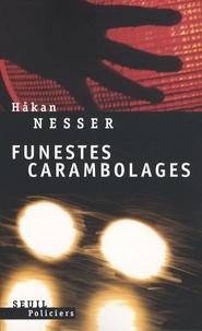 Hakan Nesser - Funestes carambolages.