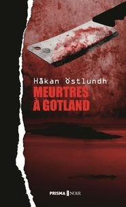 Hakan Ostlundh - Meurtres à Gotland.