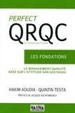 Hakim Aoudia et Quintin Testa - Perfect QRQC - Les fondations.