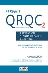Perfect QRQC- Volume 2, Prevention, standardization, coaching - Hakim Aoudia |