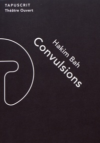 Hakim Bah - Convulsions.