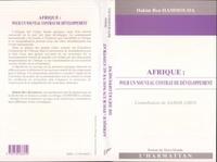 Hakim Ben Hammouda - Afrique - Pour un nouveau contrat de développement.