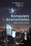 Hakim Ben Hammouda et Pierre Berthaud - Banques & économistes face à la crise.