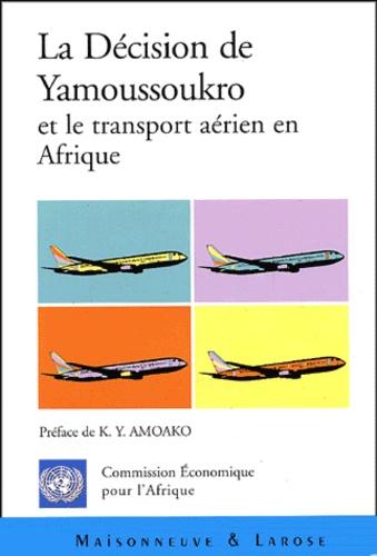 Hakim Ben Hammouda et  CEA - La décision de Yamoussoukro et le transport aérien en Afrique.