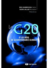 Hakim Ben Hammouda et Mustapha Sadni Jallab - Le G20 et les défis de la gouvernance globale.