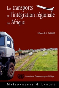 Hakim Ben Hammouda et  CEA - Les transports et l'intégration régionale en Afrique.