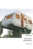 Hakim Bey - Black Fez Manifesto.