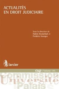 Hakim Boularbah et Frédéric Georges - Actualités en droit judiciaire.
