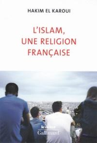 Téléchargements gratuits en ligne d'ebooks lus en ligne L'Islam, une religion française  9782072696909