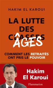 Deedr.fr La Lutte des âges - Comment les retraités ont pris le pouvoir Image