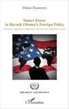 Hakim Zermouni - Smart Power in Barack Obama's Foreign Policy - A Systemic Approach to Diplomacy with the Gulf Cooperation Council.