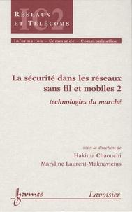 La sécurité dans les réseaux sans fil et mobiles - Tome 2, Technologies du marché.pdf