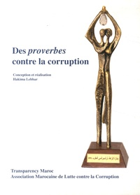 Hakima Lebbar - Des proverbes contre la corruption.