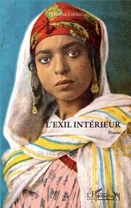 Hakima Loukili - L'exil intérieur.