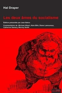 Hal Draper - Les deux âmes du socialisme.