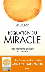 Hal Elrod - L'équation du miracle.
