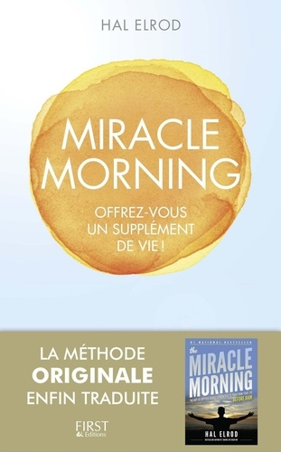 Miracle morning - Hal Elrod - Format ePub - 9782754087971 - 11,99 €