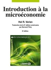 Hal R. Varian - Introduction à la microéconomie.