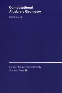 Hal Schenck - Computational Algebraic Geometry.