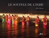 Hala Akkawi - Le souffle de l'Inde.