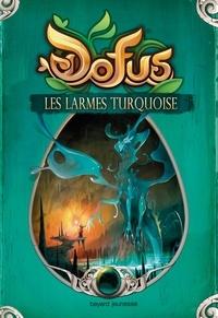 Halden - Dofus Tome 3 : Les larmes turquoises.