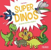 Halfbob - Super dinos et autres animaux disparus.