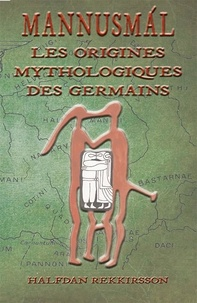 Halfdan Rekkirsson - MANNUSMAL, les Origines mythologique des Germains.