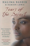 Halima Bashir et Damien Lewis - Tears of the Desert - One Woman's True Story of Surviving the Horrors of Darfur.