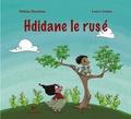 Halima Hamdane et Laure Gomez - Hdidane le rusé.