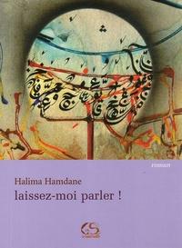 Halima Hamdane - Laissez-moi parler !.