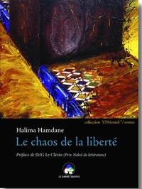 Halima Hamdane - Le chaos de la liberté.