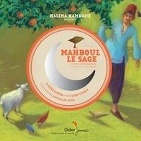 Halima Hamdane - Mahboul le sage et autres contes marocains.