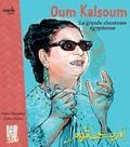 Halima Hamdane - Oum Kalsoum, la grande chanteuse égyptienne.