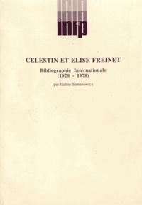 Halina Semenowicz - Célestin et Elise Freinet - Bibliographie internationale (1920-1978).