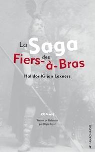 Halldor Laxness - La Saga des Fiers-à-bras.