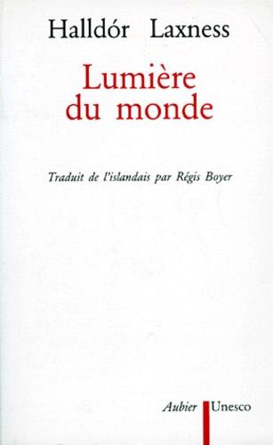 Halldor Laxness - Lumière du monde.