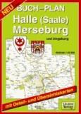 Halle (Saale), Merseburg und Umgebung 1 : 20 000. Buchstadtplan - Mit Detail- und Übersichtskarten.