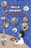 Hallo Kosmos! - Erinnerungen an das Leben in der ehemaligen Sowjetunion.