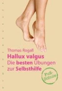Hallux valgus - Die besten Übungen zur Selbsthilfe.